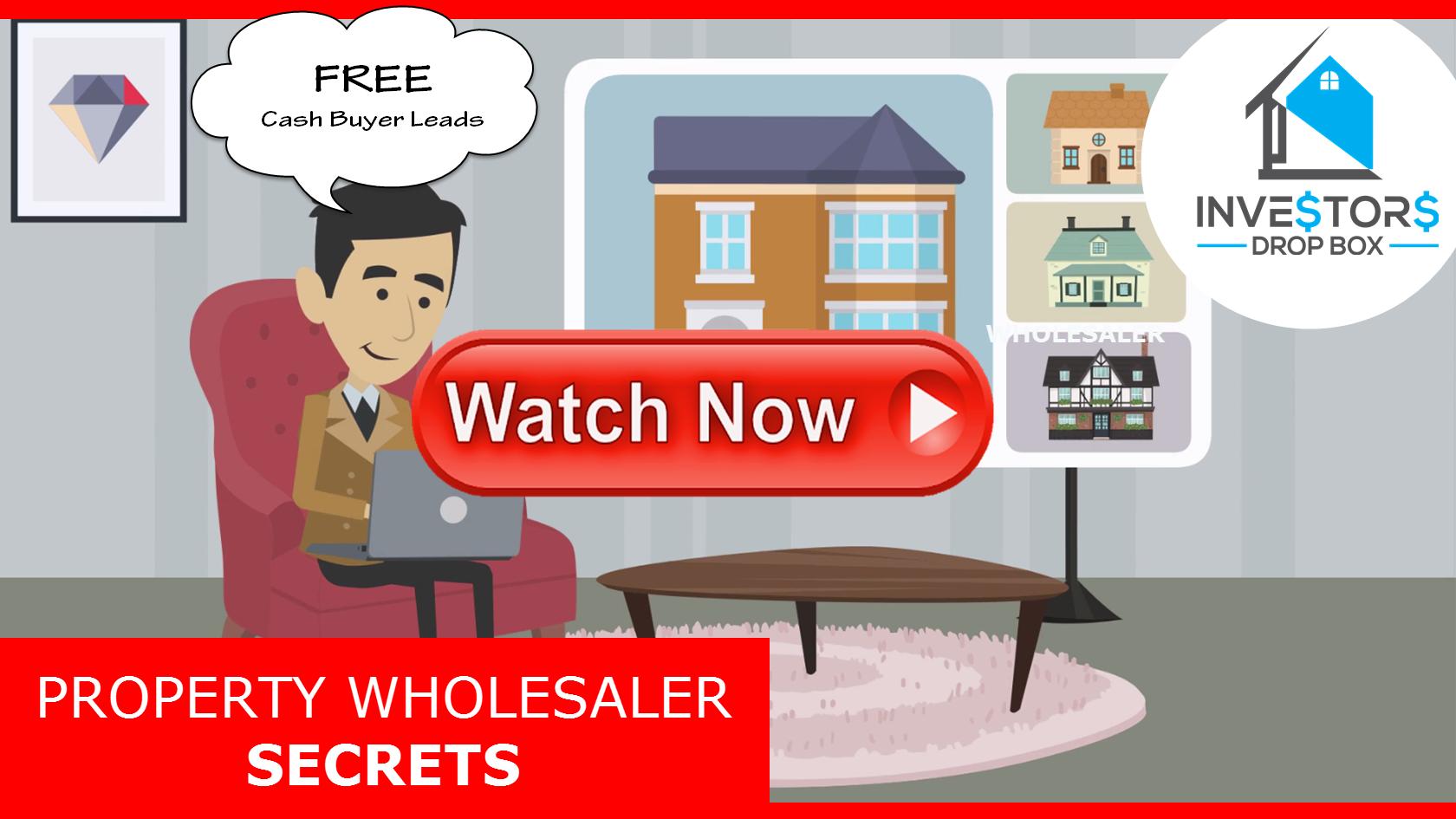 I am a Property Wholesaler